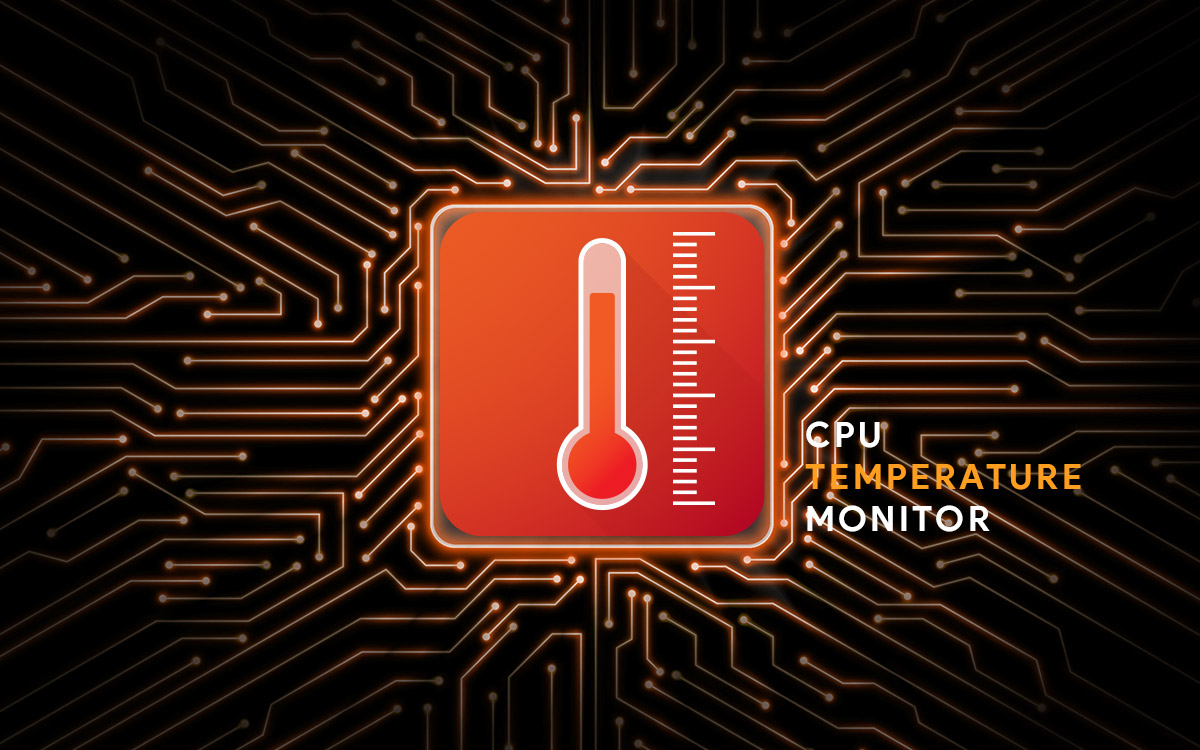 10 Best CPU Temperature Monitoring Tools For Windows (Free & Paid) In 2021